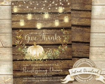 Rustic Thanksgiving Invitation, Thanksgiving Dinner Invitation, Instant Download, Editable Thanksgiving Invite, Printable Give Thanks Invite