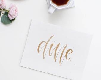 Dine Handwritten Calligraphy Art Print // Black, Mint, Blush, or Sepia Modern Calligraphy Brush Lettering Wall Art