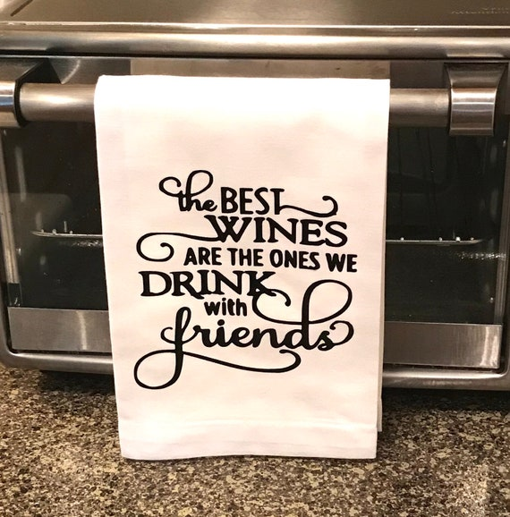 Kitchen Tea Quotes For Cards: Funny Kitchen Sayings Tea Towel The Best Wine/with Friends