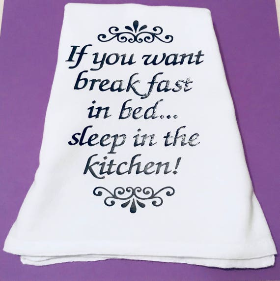 Lustige Küche Sprüche Geschirrtuch, Frühstück im Bett - Schlafen in der  Küche! Lustige Geschirrtücher, weiße Teetücher, humorvolle Küchenzubehör