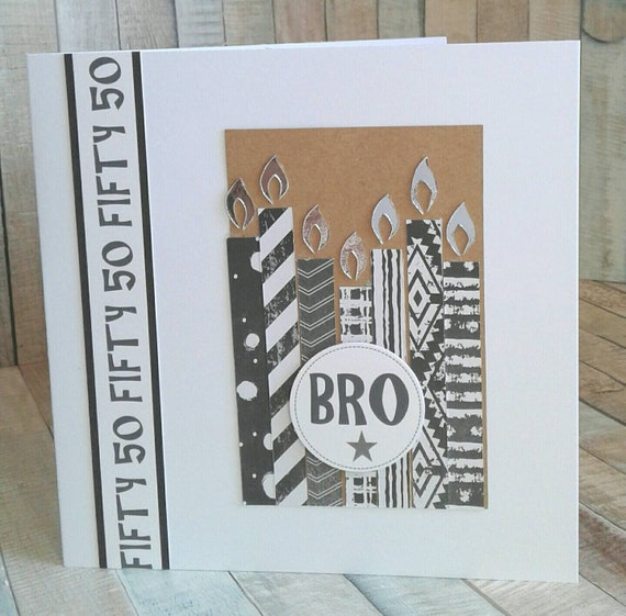 BROTHER 50th BIRTHDAY CARD Card For Birthday Cards