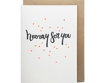 Congratulations card, letterpress, handmade - Hooray for you