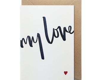 Letterpress Valentines card - My love