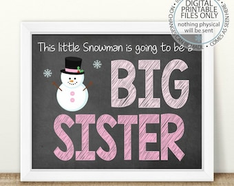 a72f7e0712 PRINTABLE Pregnancy Announcement, Big Sister Sign, Chalkboard Photo Prop,  I'm going to be a big sister, 2nd Baby, Baby number 2, Snowman