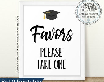 Please Take One Graduation Favors Sign Open House Sign Graduation Party Favors Sign Table Sign Graduation Party Graduation Sign