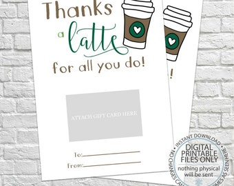 Thanks a latte for all you do, Gift Card Holder, Thank You Gift Card Holders, Starbucks Gift Card, Teacher's Gifts, Coffee gift card holder