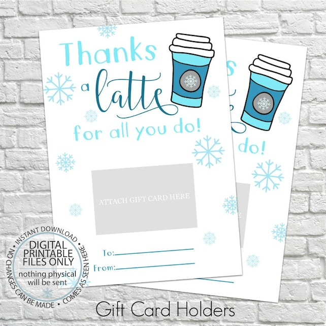 Printable Thanks A Latte For All You Do Winter Gift Card Holder