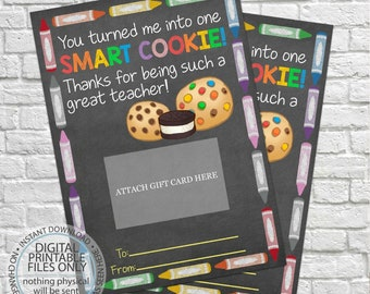 You Turned Me Into One Smart Cookie, Printable Teacher Gift, Gift Card Holder, Thank You Gift Card Holders, End of Year Gift, Coffee gift