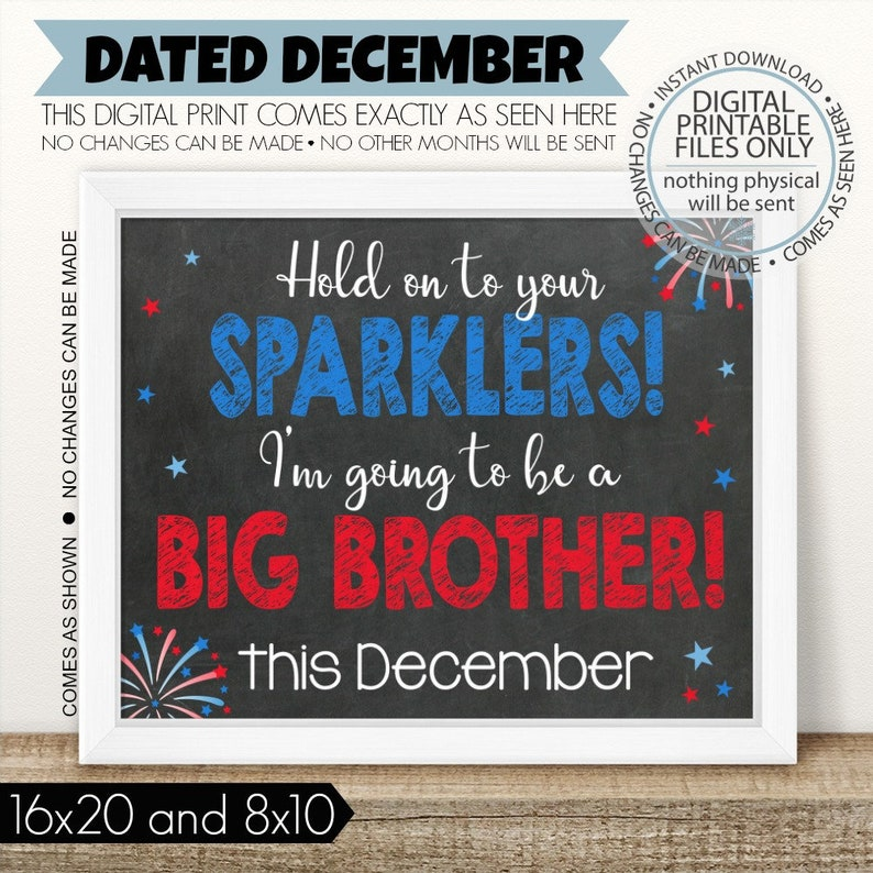 Baby number 2 Brother sign PRINTABLE 4th of July Pregnancy Chalkboard Pregnancy Sign Big Brother Hold on to your sparklers