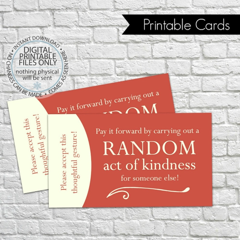 photograph about Kindness Cards Printable called Printable Random Act of Kindness Playing cards, RAOK, Pay out It Ahead, Do-it-yourself Printable, Getting in contact with Playing cards, Random Functions - Crimson