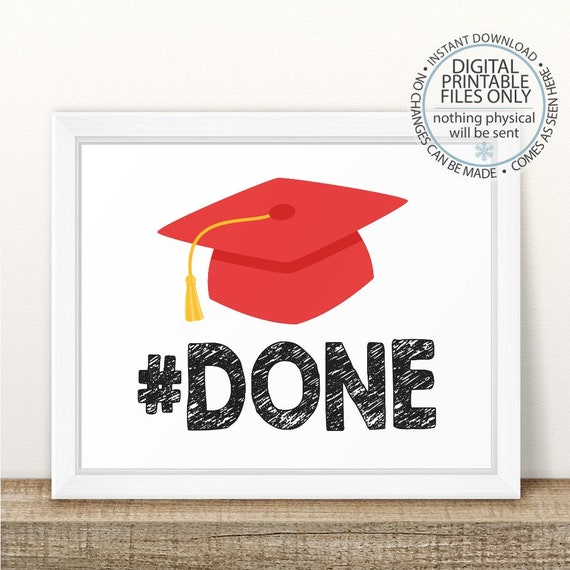 done graduation sign printable graduation sign class of 2018 etsy