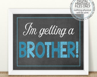 PRINTABLE Pregnancy Announcement, Gender Reveal, It's A Boy, I'm Getting a Brother, Baby Chalkboard Photo Prop, Second Baby