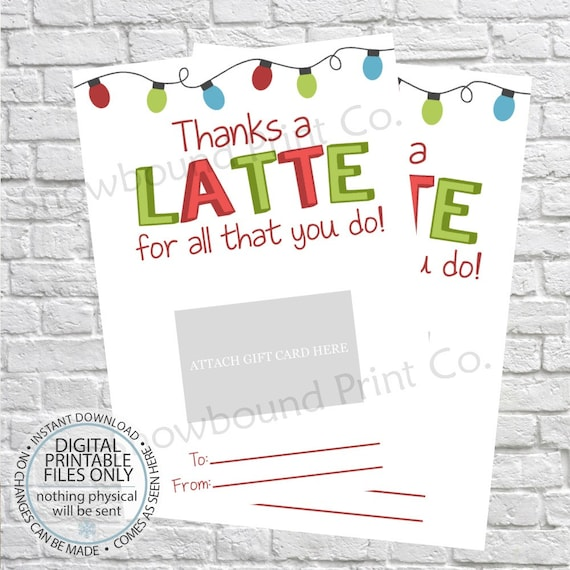 Printable Thanks A Latte For All You Do Christmas Gift Card Etsy