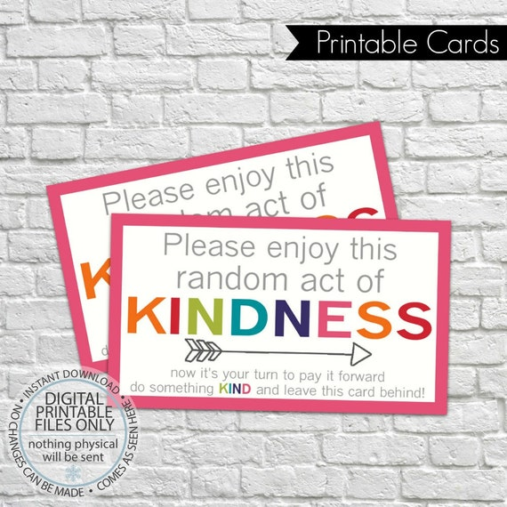 picture about Kindness Cards Printable identified as Printable Random Act of Kindness Playing cards, RAOK, Pay out It In advance, Do-it-yourself Printable, Making contact with Playing cards, RAOK tags, Get pleasure from this random act of kindness