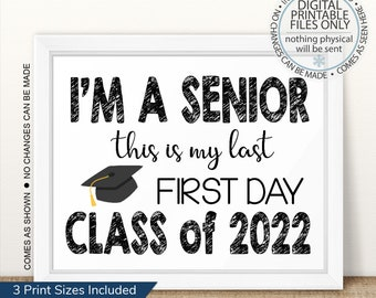 I'm a Senior, First Day of Senior Year Sign, Printable First Day, Back To School Sign, First Day of School Sign, Senior Year, Last First Day