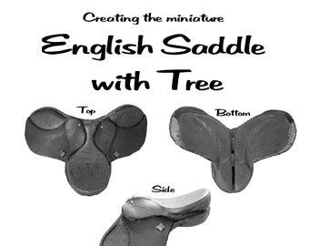 Creating the miniature English Saddle with Tree
