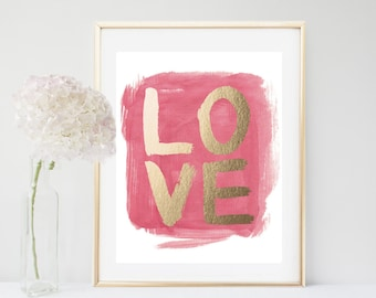 Love Printable, Love Print, Valentine, Printable Art, Love Quote Typography Quote, Pink and gold Wall Art, Instant Download, Wall Decor