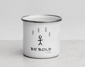 Be Bold Enamel Mug
