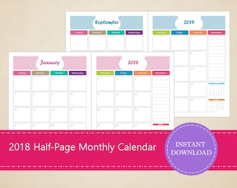 2018 Half Page Monthly Calendars - Printable and Editable - INSTANT PDF DOWNLOAD