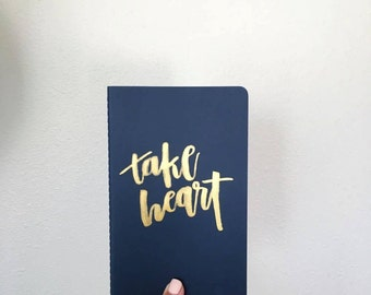 Take Heart // Moleskine Journal