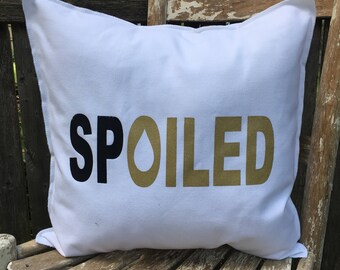 SPOILED Pillow Case - White