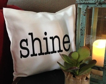 SHINE Pillow Case