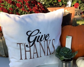 GIVE THANKS Pillow Case