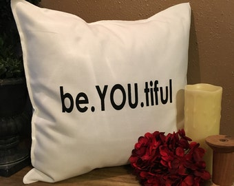 be.YOU.tiful Pillow Case