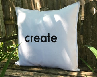 CREATE Pillow Case