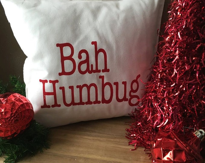 Featured listing image: BAH HUMBUG 18x18 Pillow Case