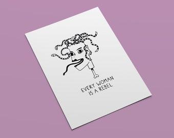 MEDUSA I Every Woman is a Rebel I Minimalistic Art Print
