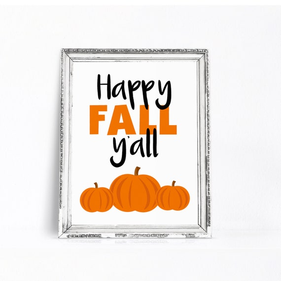 photo relating to Happy Fall Yall Printable identified as Pleased Tumble Yall Printable Indicator with Pumpkins - Tumble Wall Prints - Tumble Decor Signal for Clroom - Drop Wall Artwork - Printable Pumpkin - 8x10