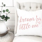 SALE Pink Dream Big little One Pillow Cover - Nursery Pillow Cover - Baby's First Christmas - Baby's First Christmas Gift - Nursery Decor