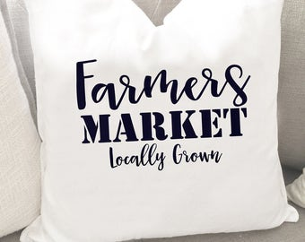 Farmers Market Locally Grown Pillow Cover - Farmers Market Pillow - Farmhouse Decor - Rustic Pillow Cover