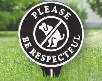 No Poop Please Be Respectful Cast Aluminum Yard Sign