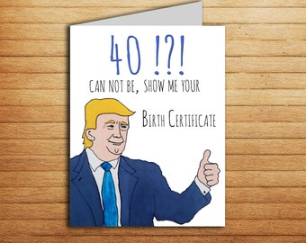 40th Birthday Card Donald Trump Gift For Him Or Her Custom Printable Funny Forty 40 Husband Wife