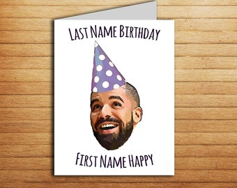 Drake Birthday Card For Boyfriend Printable Funny Girlfriend Gift Happy Rap Music Hip Hop 21st Bday