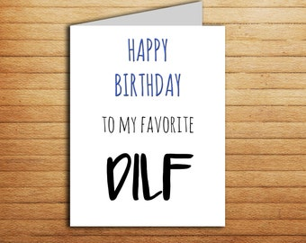 DILF Card Funny Birthday For Boyfriend Gift From Girlfriend Sexy Rude Naughty Cards Husband Printable Mature Male Hubby Bday
