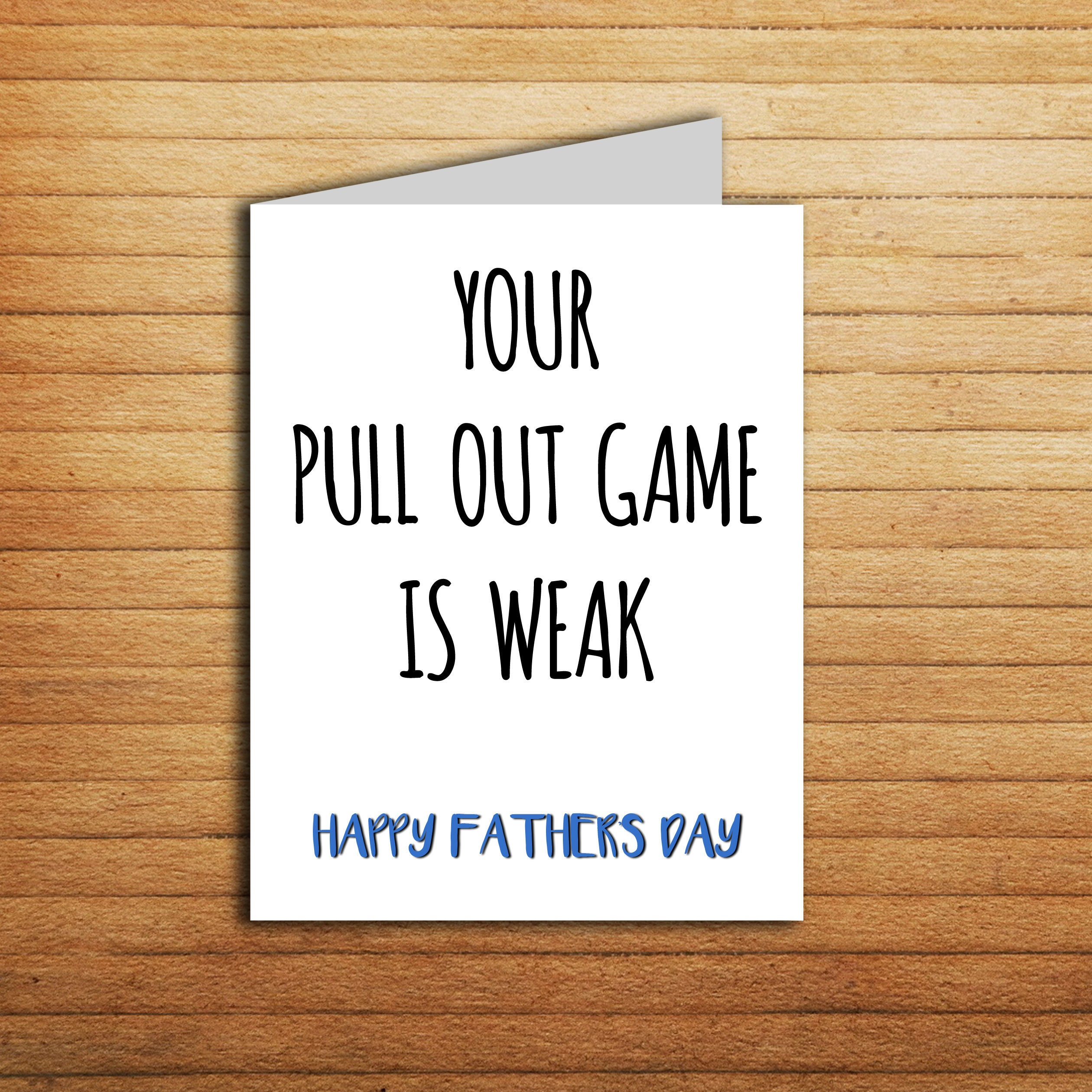 Your Pull Out Game Is Weak Funny Fathers Day Card Etsy