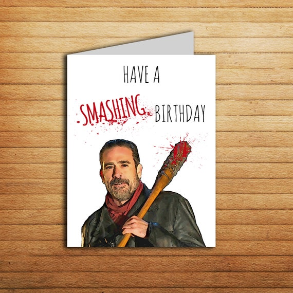 The Walking Dead Birthday Card Printable Funny Negan Card Etsy