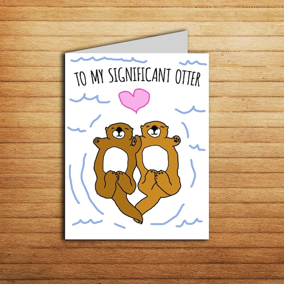 Significant Otter card Romantic Anniversary card Printable | Etsy