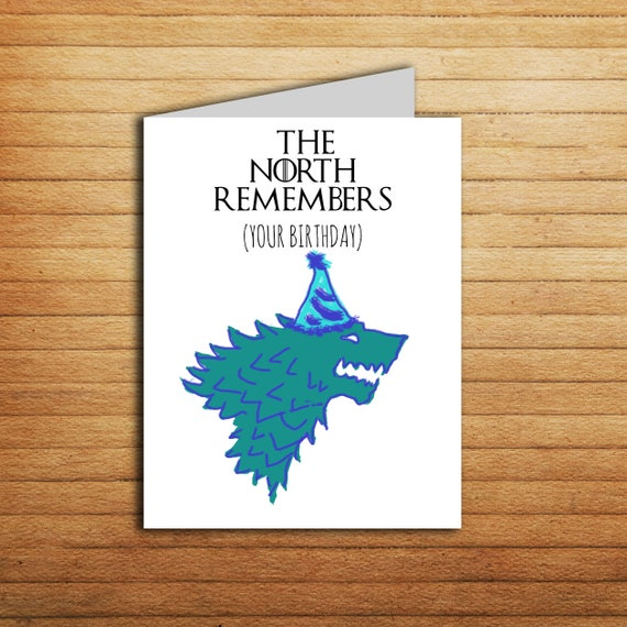 Game Of Thrones Card The North Remembers Your Birthday