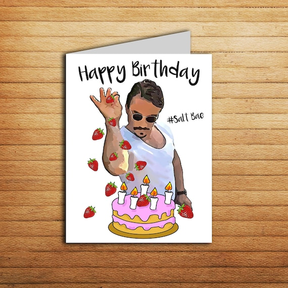 Salt Bae Birthday Card Printable Funny Birthday Card For Etsy
