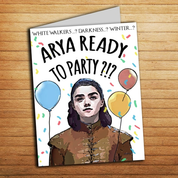 Got Funny Arya Game Of Thrones Birthday Personalized Card