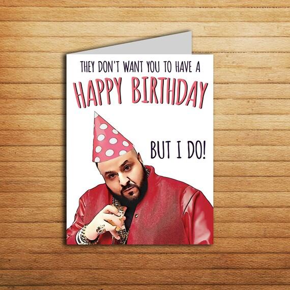 Dj Khaled Card Printable Happy Birthday Card For Boyfriend Etsy