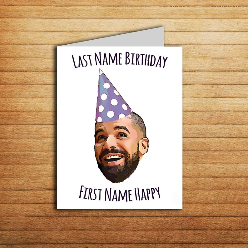 photo regarding Funny Birthday Cards Printable named Drake Birthday Card for boyfriend Printable Humorous Birthday Card for girlfriend Drake Reward Content Birthday Rap Songs Hip Hop Present 21st bday