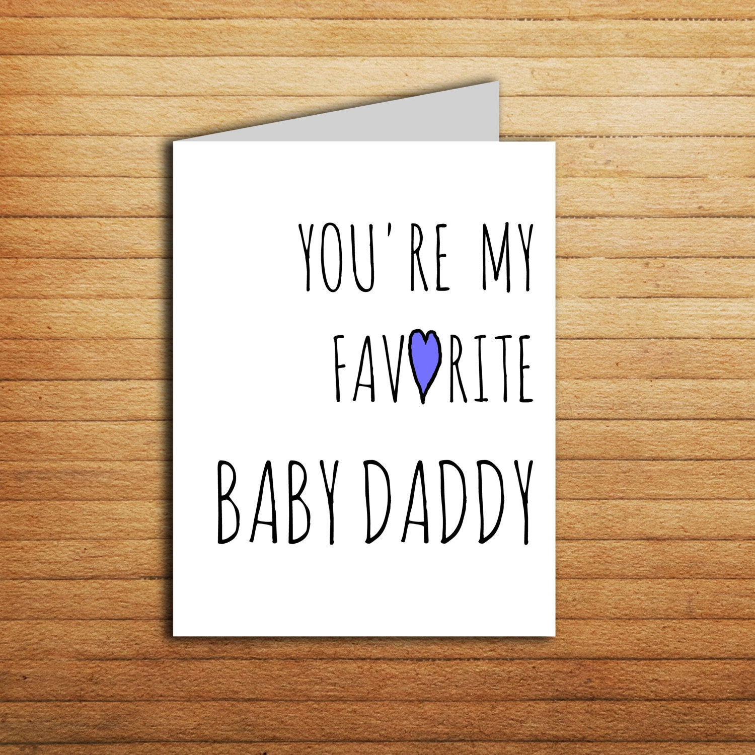 Youre My Favorite Baby Daddy Card First Fathers Day Card Etsy