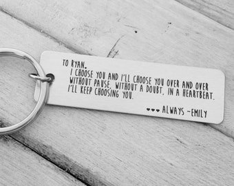I Choose You - Keychain- Your Actual Handwriting or Font Option _Design Your Own Custom Keychain_ Rectangle, Stainless Steel, Laser Engrave