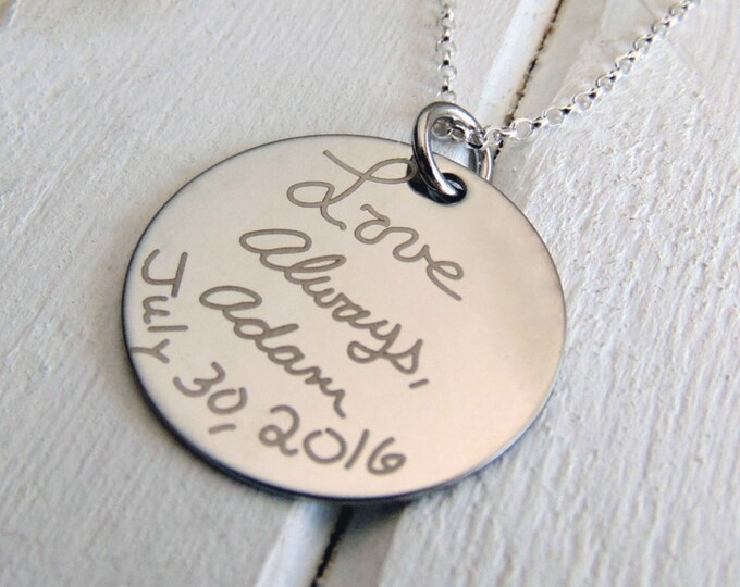 "Handwritten Necklace 1"" Circle Pendant - Favorite Quote Necklace - YOUR HANDWRITING - or text - Polish Stainless Steel, No Tarnish"