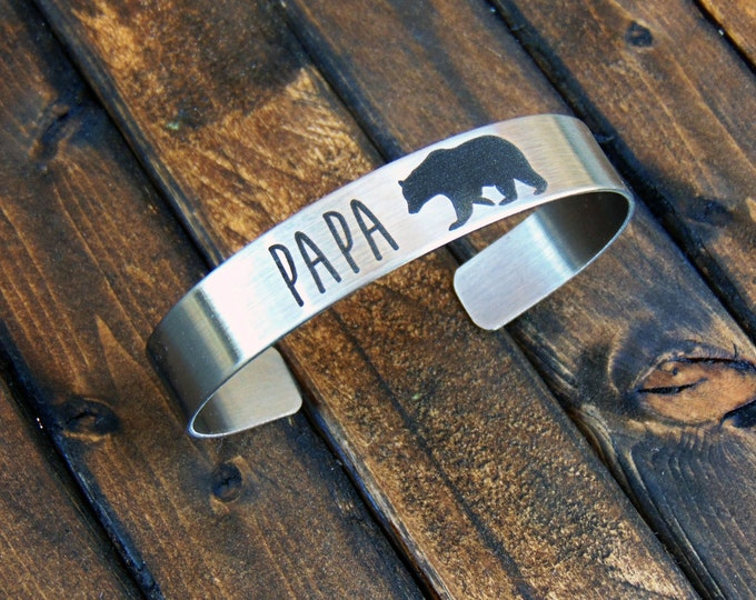 PAPA Bear Stainless Steel Cuff -add YOUR HANDWRITING - or - your text, inside engraving too-  cuffs for men- Father's Day Gifts